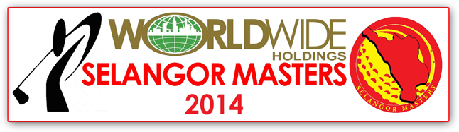 Worldwide Holdings Selangor Masters celebrates its 8th Edition in 2014